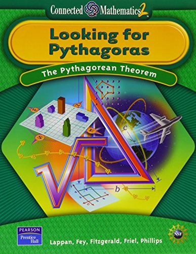 Looking for Pythagoras: The Pythagorean Theorem (Connected Mathematics 2)