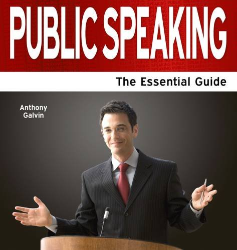 Public Speaking - The Essential Guide