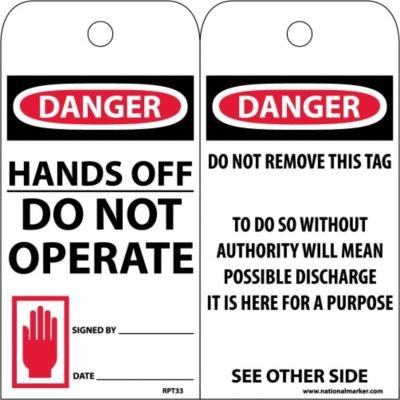 Black//Red on White Unrippable Vinyl 6 Height Pack of 25 NMC RPT33Danger 3 Length Hands Off DO NOT Operate Accident Prevention Tag