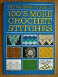 """""""Harmony"""" Guide to 100's More Crochet Stitches"""
