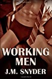 Working Men, J. Snyder, 1463763107