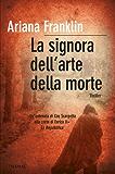 La signora dell'arte della morte (Bestseller Vol. 144)