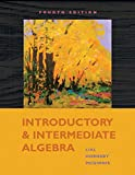 Introductory and Intermediate Algebra 9780321575692