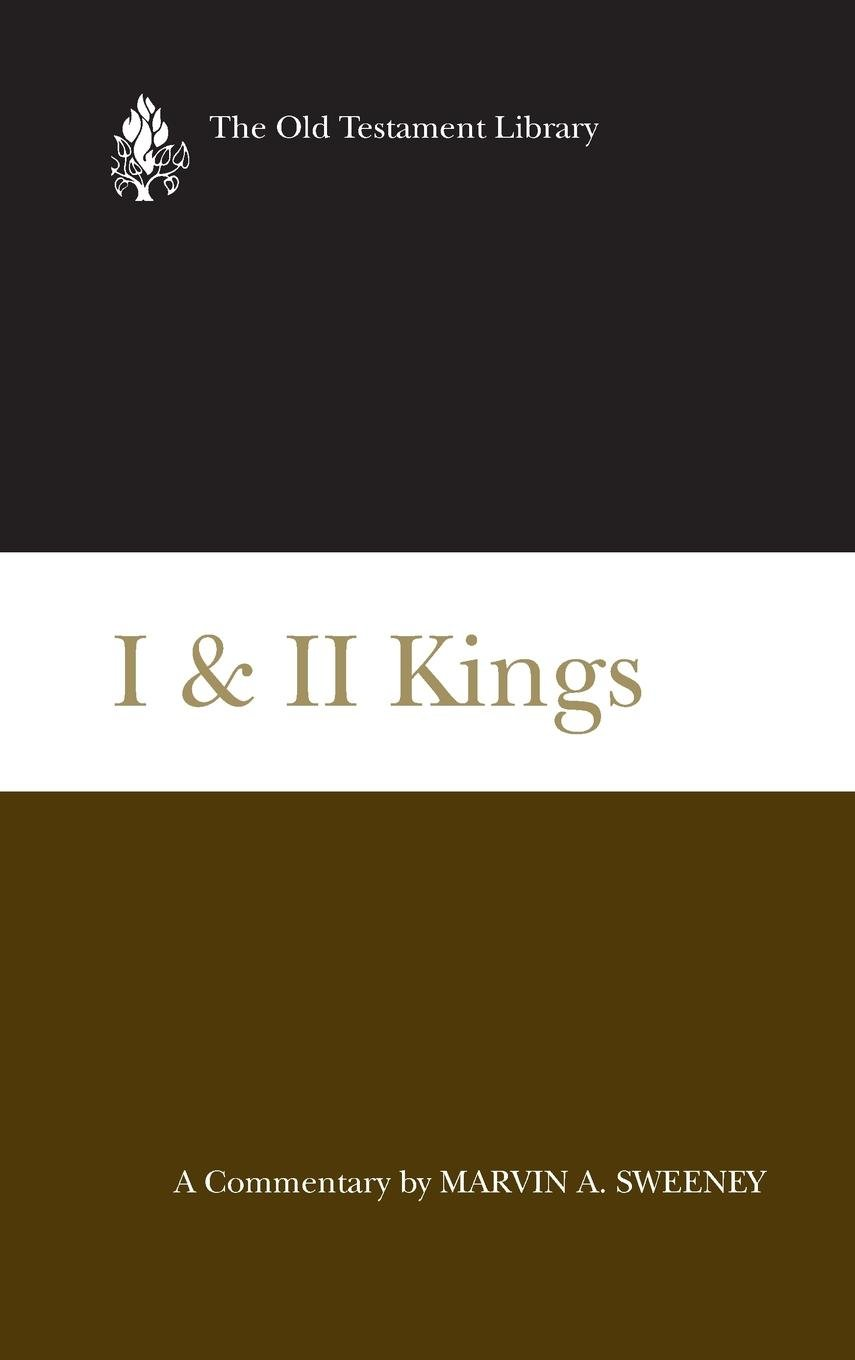 I & II Kings (2007): A Commentary (Old Testament Library): Marvin A ...