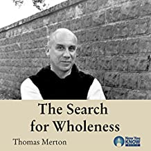 The Search for Wholeness