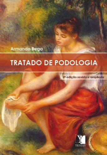 Tratado de Podologia