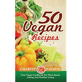 50-Vegan-Recipes-Your-Vegan-Cookbook-For-Plant-Based-Eating-And-Healthy-Living