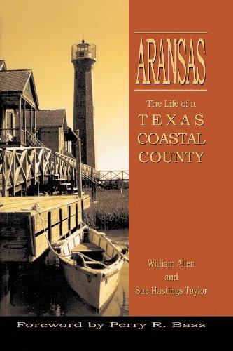 Aransas: Life of a Texas Coastal County