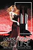 Eclipse, Louise Cooper, 1594264406