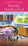 Murder, Handcrafted (Amish Quilt Shop Mystery) by  Isabella Alan in stock, buy online here