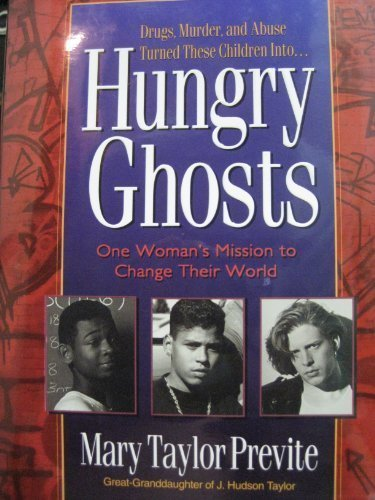 Hungry Ghosts: One Woman's Mission to Change Their World