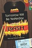 Tomorrow Will Be Yesterday, Michael Krikorian, 1463660847
