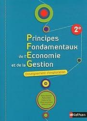 Principes Fondamentaux de l'Economie et de la Gestion 2e Enseignement d'exploration