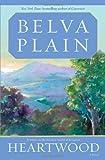 Heartwood, Belva Plain, 0385344120