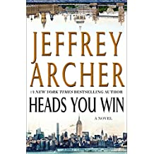 Heads You Win: A Novel