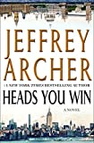 img - for Heads You Win: A Novel book / textbook / text book