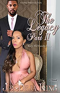 Book Cover: The Legacy Part 2: Keep The Family Close...