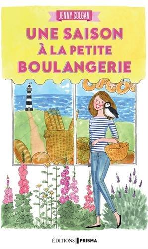 Une saison à la petite boulangerie Broché – 31 mars 2016 Jenny Colgan Femme Actuelle 281041713X Romans d' amour