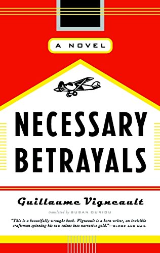 Necessary Betrayals: A Novel by Brand: Douglas n McIntyre