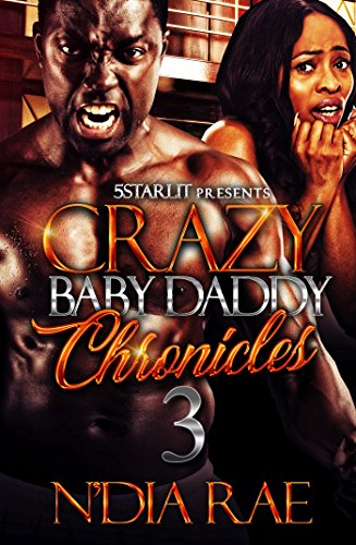Crazy Baby Daddy Chronicles 3