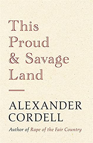 book cover of This Proud and Savage Land