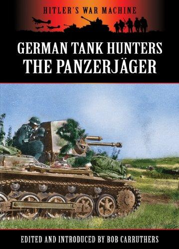 German Tank Hunters - The Panzerjäger (Hitler