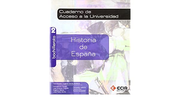 Cuaderno Selectividad Historia de España 2º Bachillerato 2009 - 9788498264821: Amazon.es: García Almiñana, Eugenio, García Almiñana, Eugenio: Libros