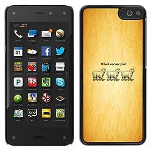 // PHONE CASE GIFT // Duro Estuche protector PC Cáscara Plástico Carcasa Funda Hard Protective Case for Amazon Fire Phone / Which One Are You - Lamb - Funny /