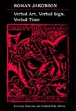 Verbal Art, Verbal Sign, Verbal Time, Roman Jakobson, 0816613613
