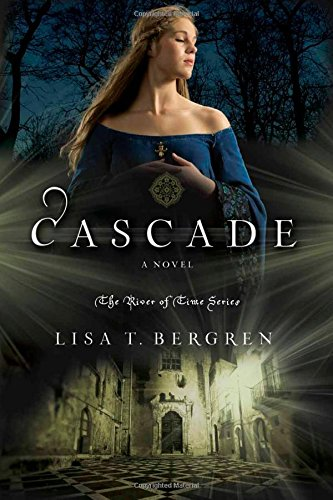 (Cascade: A Novel (River of Time Series))