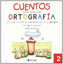 CUENTOS PARA APRENDER ORTOGRAFÍA - 2: ¿Por qué se escribe Ca, Co, Cu con