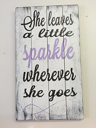 She Leaves A Little Sparkle Wherever She Goes Pallet Sign,