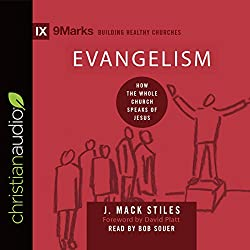Evangelism: How the Whole Church Speaks of Jesus