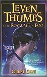Leven Thumps et le Royaume de Foo par Skye