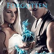 Forgotten: The Fate Trilogy, Book 1 | Sarah J Pepper