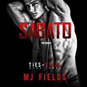 Sabato: The Cross: Ties of Steel, Volume 4 | MJ Fields