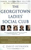 The Georgetown Ladies' Social Club, C. David Heymann, 0743428579