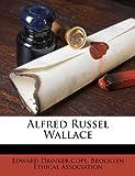 Alfred Russel Wallace, Edward Drinker Cope, 1178722694