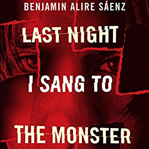 Last Night I Sang to the Monster Audiobook