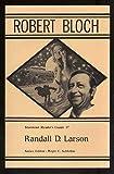 Robert Bloch, Randall D. Larson, 0930261585
