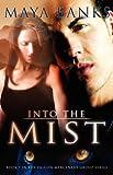 Into the Mist (Falcon Mercenary Group)