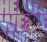 Heads, We're Dancing by Crash Tokio