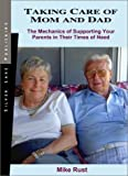 img - for Taking Care of Mom and Dad by Mike Rust (2003-06-06) book / textbook / text book