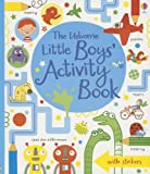 The Usborne Little Boys' Activity Book, James MacLaine and Lucy Bowman, 0794528880