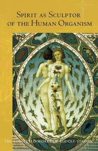 Download Spirit as Sculptor of the Human Organism (The Collected Works of Rudolf Steiner) pdf