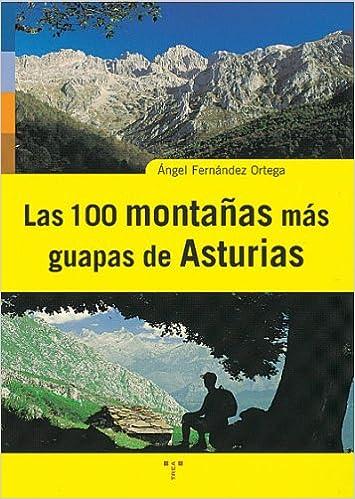 Las 100 montañas más guapas de Asturias Asturias Libro a Libro 2ª ...