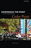 Experience the Point: Unofficial Guidebook to Cedar Point: 3rd Edition offers