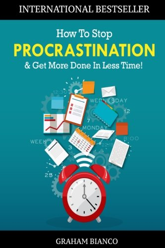 Stop Procrastination More Done Less