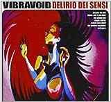 Delirio Dei Sensi by Vibravoid (2013-05-04)