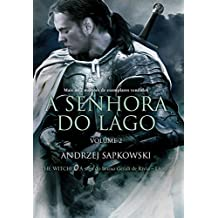 A senhora do lago: Volume II (THE WITCHER: A Saga do Bruxo Geralt de Rivia)